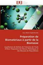 Pr�paration de Biomat�riaux � Partir de la Biomasse
