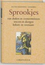 Sprookjes van draken en zeemeerminnen, reuzen en dwergen, heksen en tovenaars
