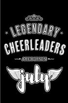 Legendary Cheerleaders are born in July
