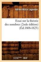 Essai Sur La Th orie Des Nombres (2nde dition) ( d.1808-1825)