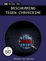 Ontdek snel: bescherming tegen cybercrime