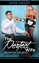 The Perfect Wife: Dinner for the Boss