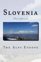 Slovenia Travel Journal