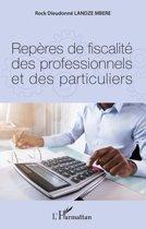 Repères de fiscalité des professionnels et des particuliers