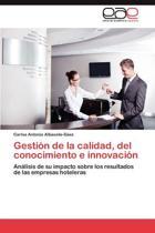Gestion de La Calidad, del Conocimiento E Innovacion