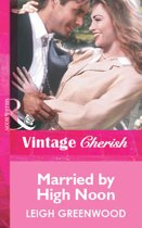 Married by High Noon (Mills & Boon Vintage Cherish)