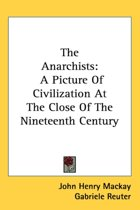 the Anarchists: a Picture of Civilizatio