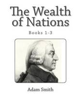 The Wealth of Nations (Books 1-3)