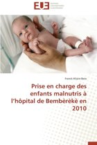 Prise En Charge Des Enfants Malnutris � L H�pital de Bemb�r�k� En 2010
