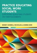 Practice Educating Social Work Students: Supporting Qualifying Students On Their Placements