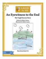An Eyewitness to the End