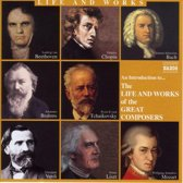 The Life & Works Of The Great Composers