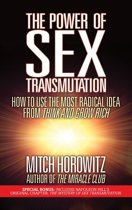 The Power of Sex Transmutation
