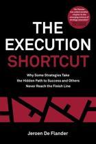 The Execution Shortcut