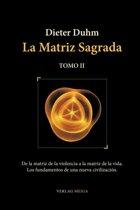 La Matriz Sagrada - Tomo II