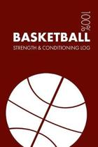 Basketball Strength and Conditioning Log
