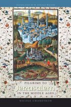 Pilgrims to Jerusalem in the Middle Ages