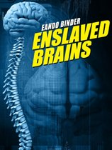 Enslaveld Brains