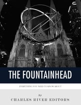 Everything You Need to Know About The Fountainhead