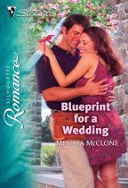 Blueprint for a Wedding (Mills & Boon Silhouette)