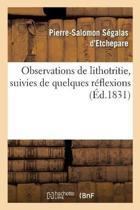 Observations de Lithotritie, Suivies de Quelques R flexions