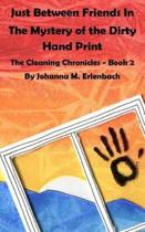 Just Between Friends in the Mystery of the Dirty Hand Print