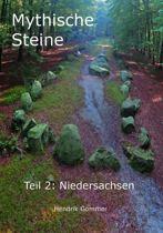Mythische Steine - Teil 2: Niedersachsen