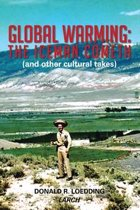 Global Warming: the Iceman Cometh (And Other Cultural Takes)