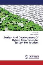 Design and Development of Hybrid Recommender System for Tourism