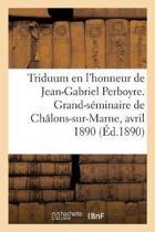 Triduum En l'Honneur Du Bienheureux Jean-Gabriel Perboyre