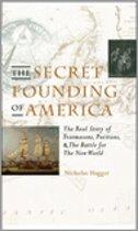 The Secret Founding of America