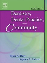 Dentistry, Dental Practice, and the Community - E-Book