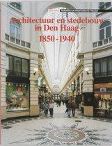 Architectuur en stedebouw in 1850-1940 12 architectuur en stedebouw in den haag