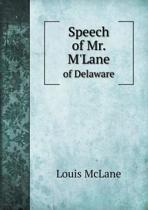 Speech of Mr. m'Lane of Delaware