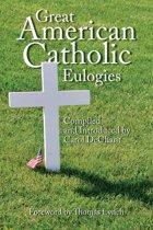 Great American Catholic Eulogies