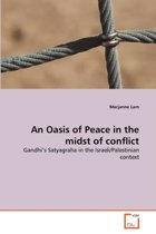 An Oasis of Peace in the Midst of Conflict