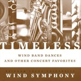 Timeless: Wind Band Dances and Other Concert Favorites