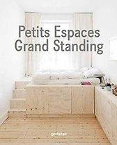 Petits Espaces - Grand Standing