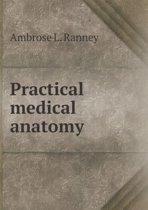 Practical Medical Anatomy