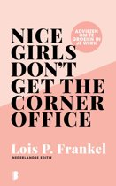 Boek cover Nice girls dont get the corner office van Lois Frankel (Onbekend)