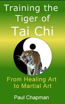Training the Tiger of Tai Chi