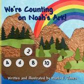 We're Counting on Noah's Ark!