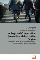 A Regional Cooperation Towards a Metropolitan Region