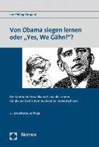 Von Obama Siegen Lernen Oder 'Yes, We Gahn!'?
