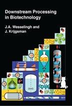 Boek cover Downstream processing in biotechnology van Wesselingh (Paperback)
