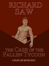 The Case of the Fallen Tycoon