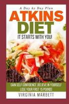 Atkins Diet It Starts with You