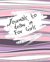 Journals To Draw In For Girls