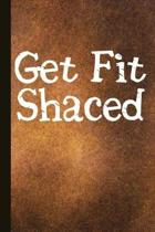 Get Fit Shaced