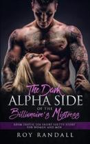 The Dark Alpha Side of the Billionaire's Mistress